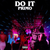 Primo - Do It (Explicit)