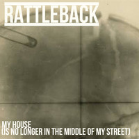 Rattleback - My House (Is No Longer in the Middle of My Street) (Explicit)