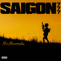 Saigon - 777: The Resurrection (Explicit)