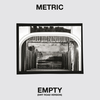 Metric - Empty (Dirt Road)