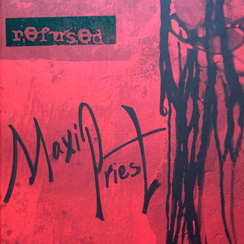 Maxi Priest - Refused
