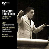 Sir John Barbirolli - Elgar: Enigma Variations, Op. 36 - Vaughan Williams: Fantasia on Greensleeves