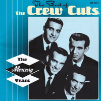 The Crew Cuts - The Best Of The Crew Cuts