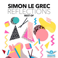 Simon Le Grec - Reflections (Best Of)