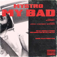 Mystro - My Bad (Explicit)