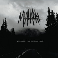 Malakai - Cleanse the Destroyers (Explicit)
