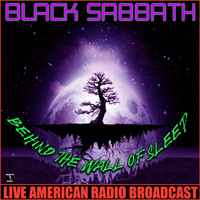 Black Sabbath - Behind The Wall Of Sleep (Live [Explicit])
