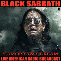 Black Sabbath - Tomorrow's Dream (Live [Explicit])