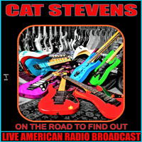 Cat Stevens - On The Road To Find Out (Live)