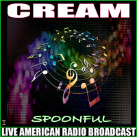 Cream - Spoonful (Live)