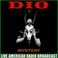 Dio - Mystery (Live)