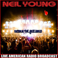 Neil Young - Rockin In The Free World (Live)