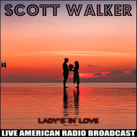 Scott Walker - Lady's in Love (Live)