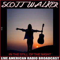 Scott Walker - In the Still of the Night (Live)