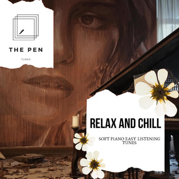 Jason Ross - Relax And Chill - Soft Piano Easy Listening Tunes