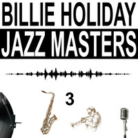 Billie Holiday - Jazz Masters, Vol. 3