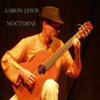 Aaron Lewis - Trois Nocturnes, Op. 4: No. 2 in C Major