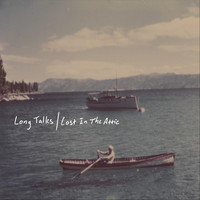 Long Talks - Lost in the Attic