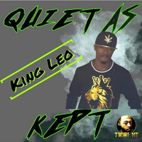 King Leo - Quiet as Kept (Explicit)