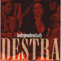 Destra - Independent Lady