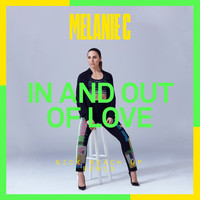 Melanie C - In And Out Of Love (Nick Reach Up Remix)