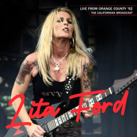 Lita Ford - Live From Orange County '92 (The Californian Broadcast Remastered)