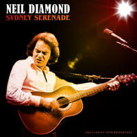 Neil Diamond - Sydney Serenade (Live)