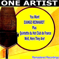 Various Artists - You Want, Django Reinhardt, Plus Quintette du Hot Club de France, Well, Here They Are!