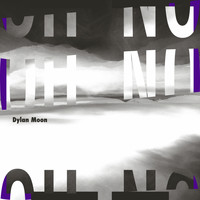 Dylan Moon - The Scene