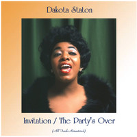 Dakota Staton - Invitation / The Party's Over (Remastered 2020)