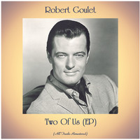Robert Goulet - Two Of Us (EP) (All Tracks Remastered)