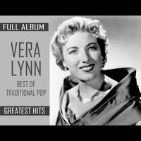 Vera Lynn - Greatest Hits (FULL ALBUM - Best Of Traditional Pop)