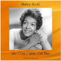 Shirley Scott - Like Cozy / Little Girl Blue (All Tracks Remastered)