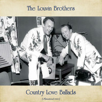 The Louvin Brothers - Country Love Ballads (Remastered 2020)