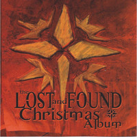 Lost and Found - The Lost and Found Christmas Album