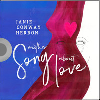 Janie Conway Herron - Another Song About Love