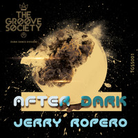 Jerry Ropero - After Dark