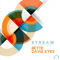 Stream - Bette Davis Eyes