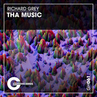 Richard Grey - Tha Music