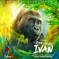 Craig Armstrong - The One and Only Ivan (Original Soundtrack)