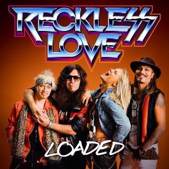 Reckless Love - Loaded