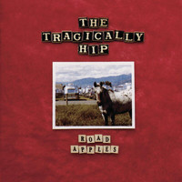 The Tragically Hip - Road Apples (Explicit)