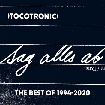 Tocotronic - SAG ALLES AB (THE BEST OF 1994-2020)