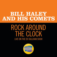 Bill Haley & His Comets - Rock Around The Clock (Live On The Ed Sullivan Show, August 7, 1955)