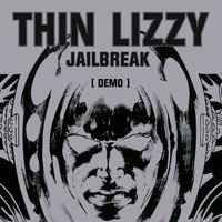 Thin Lizzy - Jailbreak (Demo)