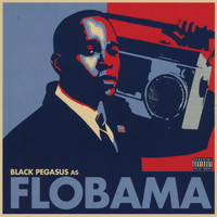 Black Pegasus - Flobama (Explicit)