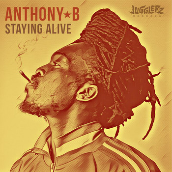 Anthony B - Staying Alive