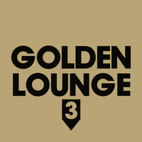 Henri Kohn - Golden Lounge 3 (Compiled by Henri Kohn)
