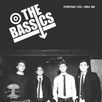 The Bassics - Everyday Life / Roll On