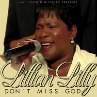 Lillian Lilly - Don't Miss God
